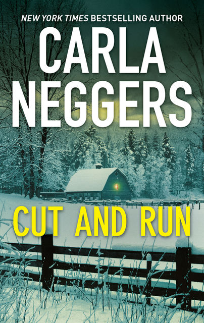Cut and Run, Carla Neggers