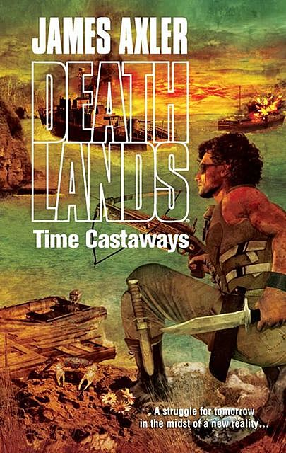 Time Castaways, James Axler