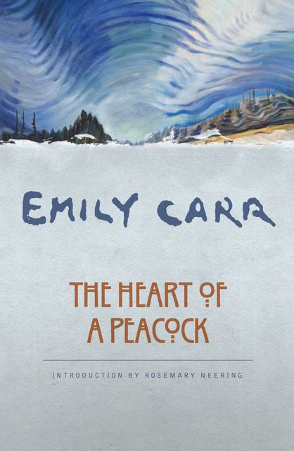 The Heart of a Peacock, Emily Carr