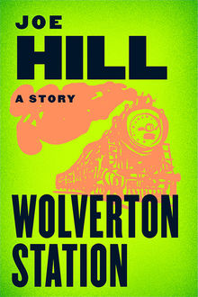 Wolverton Station, Joe Hill