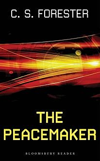 The Peacemaker, C.S.Forester