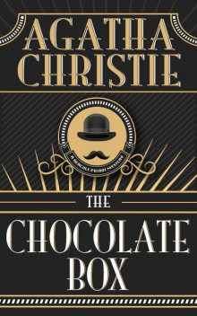 The Chocolate Box, Agatha Christie