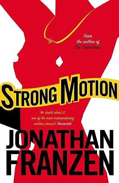 Strong Motion: A Novel, Jonathan Franzen