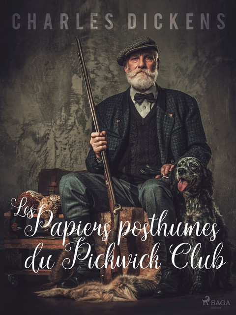 Les Papiers Posthumes du Pickwick Club, Charles Dickens