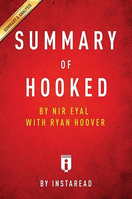 Summary of Hooked, Instaread