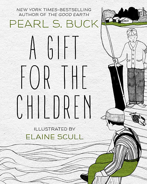 A Gift for the Children, Pearl S. Buck