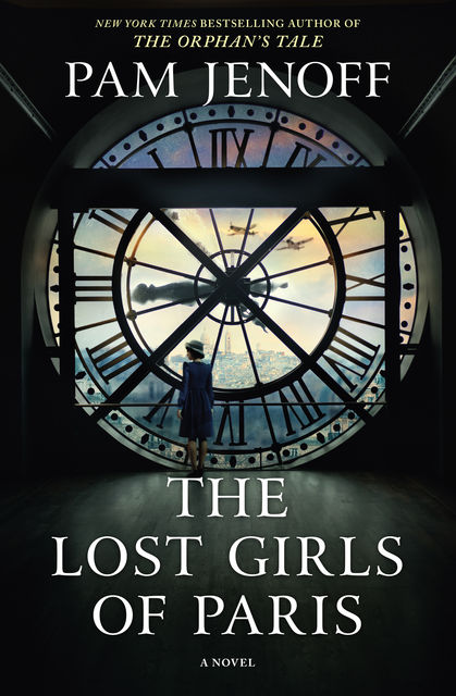 The Lost Girls Of Paris, Pam Jenoff