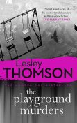 The Playground Murders, Lesley Thomson