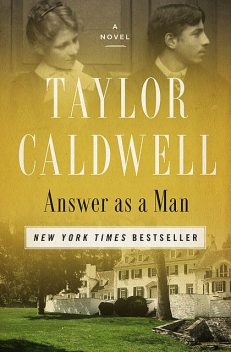 Answer as a Man, Taylor Caldwell