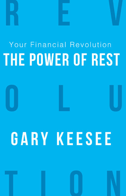 Your Financial Revolution, Gary Keesee