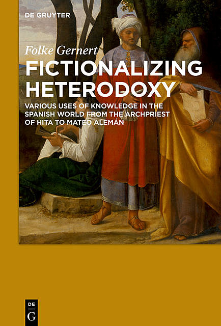 Fictionalizing heterodoxy, Folke Gernert