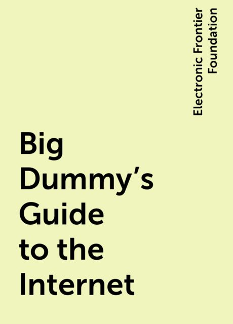 Big Dummy's Guide to the Internet, Electronic Frontier Foundation