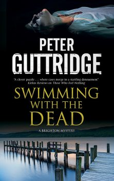 Swimming with the Dead, Peter Guttridge