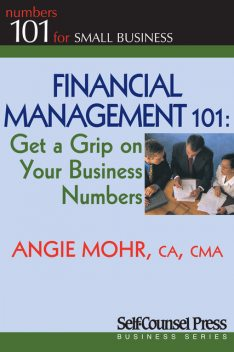 Financial Management 101, Angie Mohr