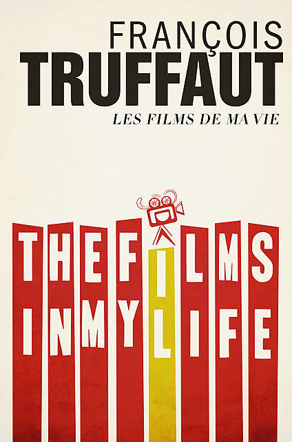 The Films in My Life, François Truffaut