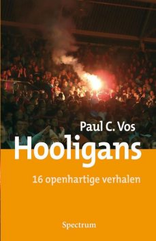 Hooligans, Paul Vos