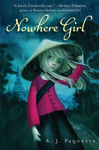 Nowhere Girl, A.J.Paquette