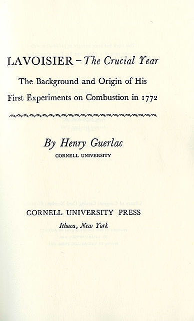 Lavoisier—the Crucial Year, Henry Guerlac