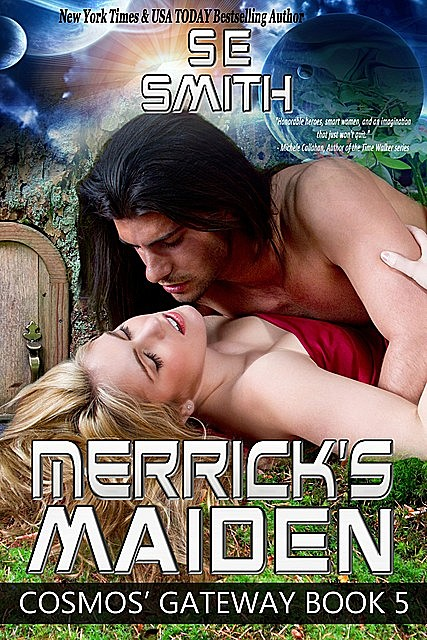 Merrick's Maiden: Cosmos' Gateway Book 5, S.E.Smith