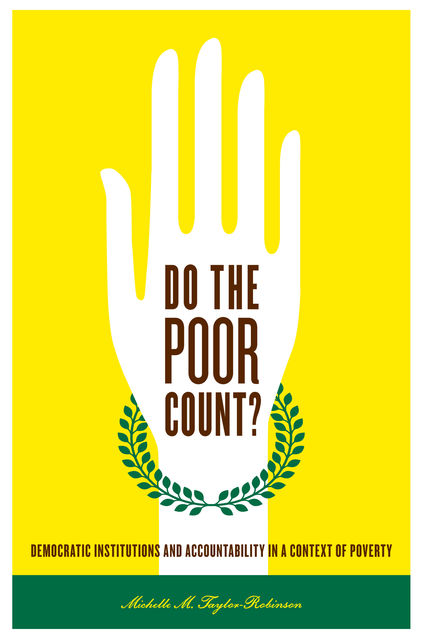 Do the Poor Count?, Michelle M. Taylor-Robinson