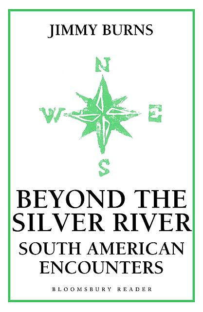 Beyond The Silver River, Jimmy Burns