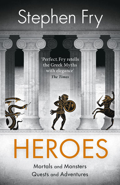 Heroes: Volume II of Mythos, Stephen Fry