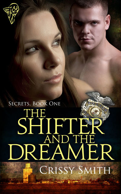 The Shifter and the Dreamer, Crissy Smith