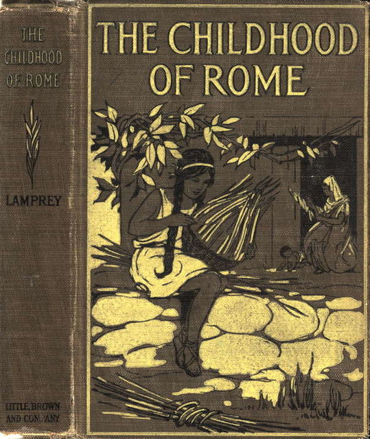 The Childhood of Rome, Louise Lamprey