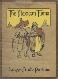 The Mexican Twins, Lucy Fitch Perkins