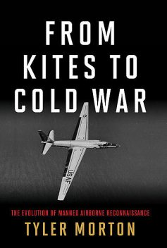 From Kites to Cold War, Tyler Morton
