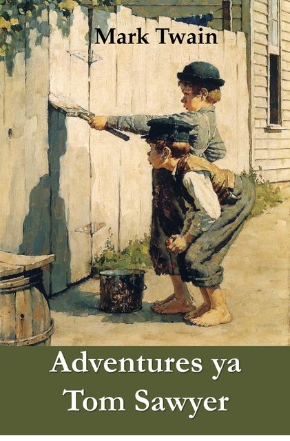 Adventures ya Tom Sawyer, Mark Twain