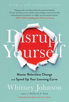 Disrupt Yourself, Whitney Johnson