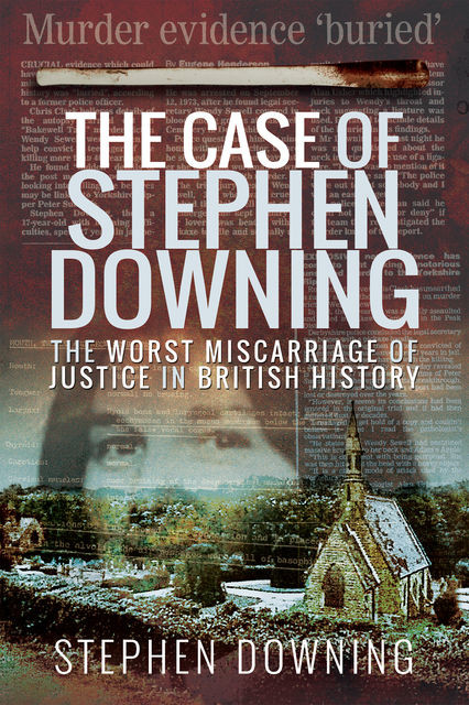 The Case of Stephen Downing, Stephen Downing