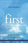 first – Youth Study Edition, Mike Slaughter, Kevin Alton