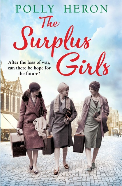 The Surplus Girls, Polly Heron