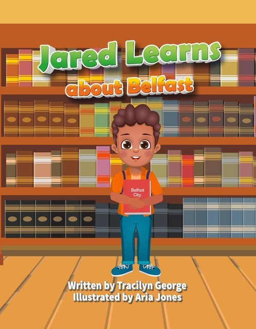 Jared Learns about Belfast, Tracilyn George