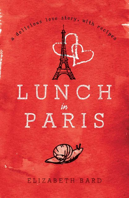 Lunch in Paris, Elizabeth Bard