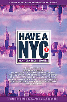 Have a NYC 3, Lawrence Block, Ron Kolm