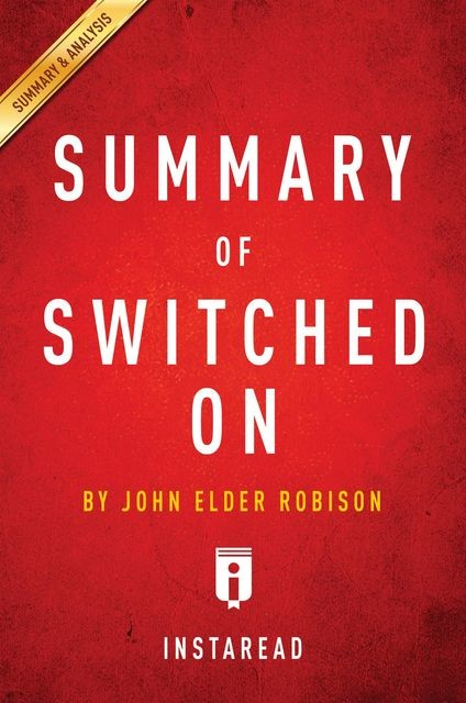 Summary of Switched On, Instaread