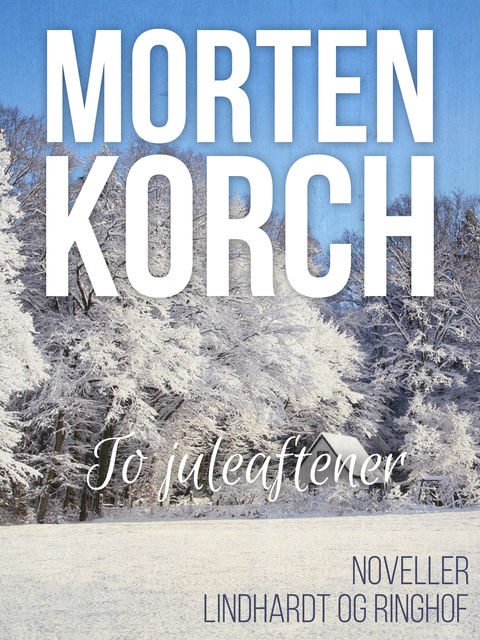 To juleaftener, Morten Korch