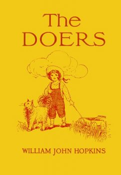 The Doers, William John Hopkins