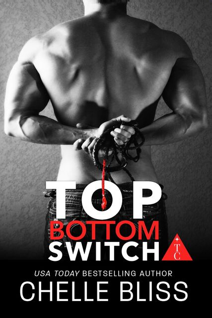 Top Bottom Switch, Chelle Bliss