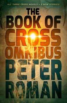 The Book of Cross Omnibus, Peter Roman