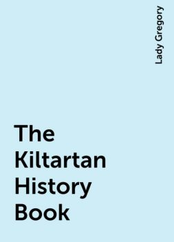 The Kiltartan History Book, Lady Gregory
