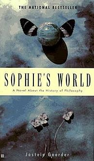 Sophie's World: A Novel About the History of Philosophy, Jostein Gaarder