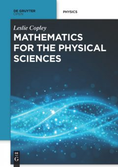 Mathematics for the Physical Sciences, Leslie Copley
