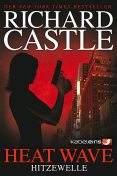 Castle 1: Heat Wave - Hitzewelle, Richard Castle