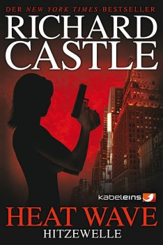 Castle 1: Heat Wave – Hitzewelle, Richard Castle