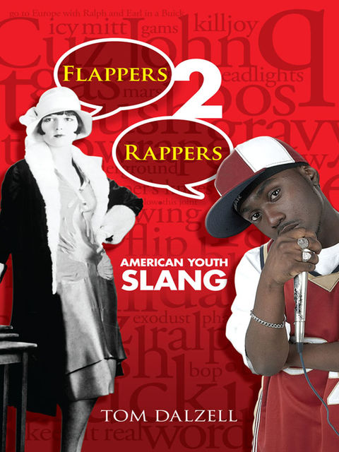 Flappers 2 Rappers, Tom Dalzell