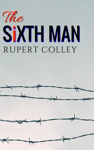 The Sixth Man, Rupert Colley